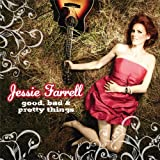 Good Bad And Pretty Thingsby Jessie Farrell