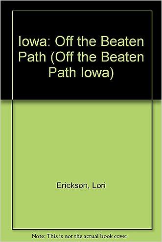 Iowa: Off the Beaten Path (Off the Beaten Path Iowa)