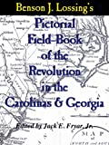 img - for Lossing's Pictorial Field-Book of the Revolution in the Carolinas & Georgia book / textbook / text book