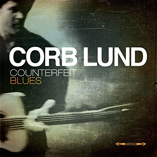 Corb Lund-Counterfeit Blues-2014-404 Download