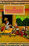 The Bhagavadgita: With an Introductory Essay, Sanskrit Text, English Translation, and Notes (8172230877) by Radharkrishnan, Sarvepalli