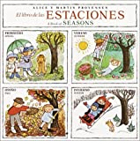 El Libro De Las Estaciones: The Book of Seasons (English/Spanish) (Pictureback(R)) (Spanish Edition) (0394851439) by Provensen, Alice