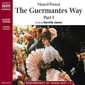 The Guermantes Way, Part 1 Audiobook