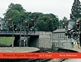 img - for WESTERN REGION SIGNALLING IN COLOUR book / textbook / text book
