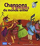 Chansons d'enfants du monde entier (1 livre + 1 CD)