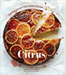 Citrus: Sweet and Savory Sun-Kissed R...
