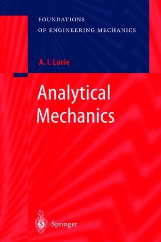 Analytical Mechanics (Foundations of Engineering Mechanics)