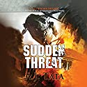 Sudden Threat: Threat, Book 1 Audiobook by A. J. Tata Narrated by Alexander Cendese