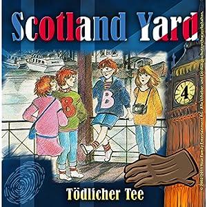 Tödlicher Tee (Scotland Yard 4) Hörspiel