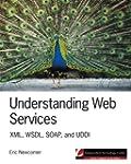 Understanding Web Services: XML, WSDL...