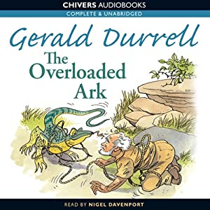 The Overloaded Ark | [Gerald Durrell]