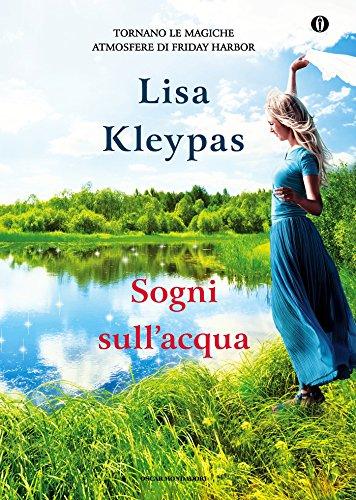 Lisa Kleypas - Sogni sull'acqua (Oscar)