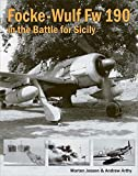 img - for Focke-Wulf Fw 190 in the Battle for Sicily by Morten Jessen (2015-08-19) book / textbook / text book