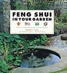 Feng Shui in Your Garden Feng Shui in...