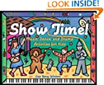 Show Time!: Music, Dance, and Drama A...