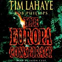 The Europa Conspiracy: Babylon Rising, Book 3 (       UNABRIDGED) by Tim LaHaye, Bob Phillips Narrated by Jason Culp