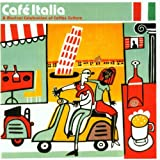 Various Artists Italy - Cafe Italia