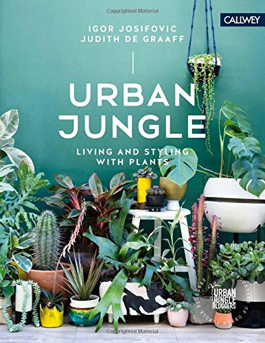 Urban Jungle: Living and Styling with Plants - Malaysia Online Bookstore