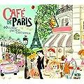 Caf� De Paris: 40 Classic French Caf� Songs