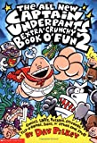 Captain Underpants Extra-Crunchy Book O