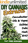 DIY Cannabis Exracts: The Ultimate Gu...