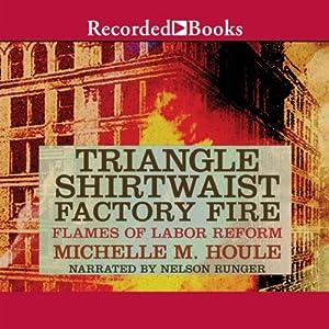 The Triangle Shirtwaist Factory Fire Audiobook