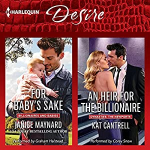 For Baby's Sake & An Heir for the Billionaire Audiobook