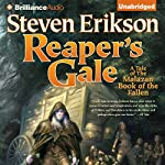 Reaper's Gale: Malazan Book of the Fallen, Book 7 (       UNABRIDGED) by Steven Erikson Narrated by Michael Page