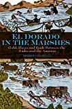 El Dorado in the Marshes: Gold, Slaves and Souls between the Andes and the Amazon (0745645534) by Livi-Bacci, Massimo
