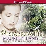 On Sparrow Hill | Maureen Lang