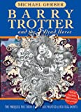 Barry Trotter And The Dead Horse (GOLLANCZ S.F.)