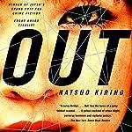 Out: A Novel   Natsuo Kirino