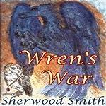 Wren's War | Sherwood Smith