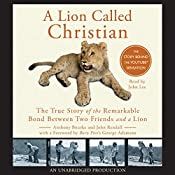 A Lion Called Christian | [Anthony Bourke, John Rendall]