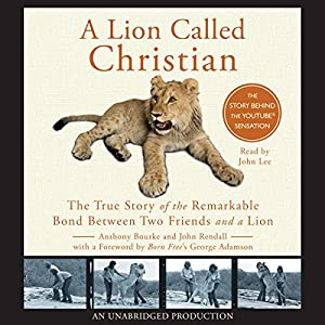 A Lion Called Christian Audiobook