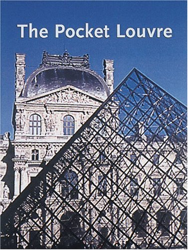 Pocket Louvre: A Visitor's Guide to 500 Works