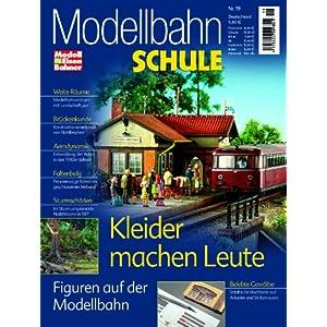 MEB Modellbahn Schule Nr. 19 – Figuren auf der Modellbahn – Modellbahnanlagen mit Landschaft pur – ModellEisenBahner [Broschiert]