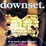 Do We Speak A Dead Language