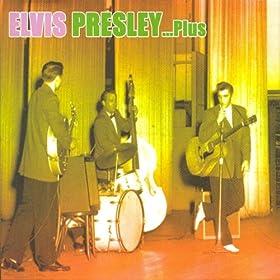 Elvis Presley... Plus
