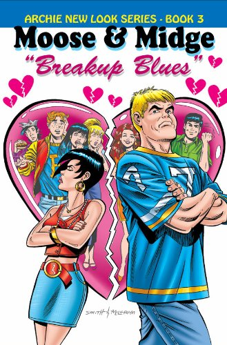 The Archie New Look Series Volume 3: Moose & Midge - Breakup Blues