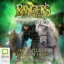 The Battle of Hackham Heath: Ranger's Apprentice: The Early Years, Book 2 Audiobook by John Flanagan Narrated by Piers Wehner