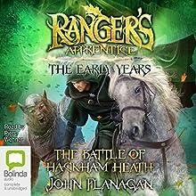 The Battle of Hackham Heath: Ranger's Apprentice: The Early Years, Book 2 | Livre audio Auteur(s) : John Flanagan Narrateur(s) : Piers Wehner