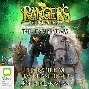 The Battle of Hackham Heath: Ranger's Apprentice: The Early Years, Book 2 Hörbuch von John Flanagan Gesprochen von: Piers Wehner