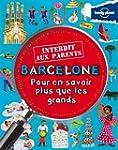 Barcelone Interdit aux parents - 1ed