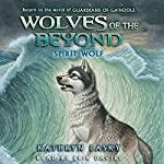 Spirit Wolf: Wolves of the Beyond, Book 5 | Kathryn Lasky