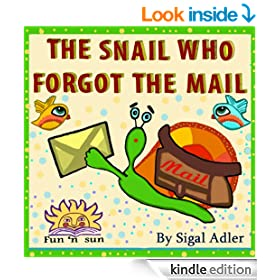 """Children books""""THE SNAIL WHO FORGOT THE MAIL""""children's bedtime early reader book(patience kids)adventures kid fiction(funny)beginner reader fiction(Children's ... Books for Early / Beginner Readers Book 3)"""