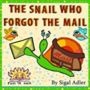 Children books:THE SNAIL WHO FORGOT THE MAIL(bedtime story Early Reader Collection)values(patience)free animals story audio(adventures)funny(beginner readers ... books stories collection 3-8 Book 1)
