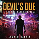 Devil's Due: The Thomas Caine Series, Book 0 Audiobook by Andrew Warren Narrated by Bryan L. Anderson