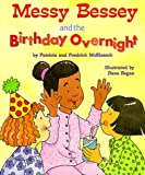 Messy Bessey & the Birthday (Rookie Readers: Level C) (0516264117) by McKissack, Patricia C.
