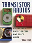 Transistor Radios: A Collector's Ency...